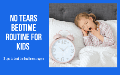 No Tears Bedtime Routine for Kids