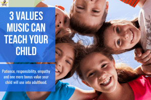 3 Values Music can Teach Your Child