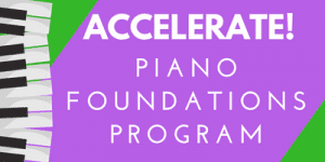 Accelerate Piano Foundations Program at Confident Voice Studio