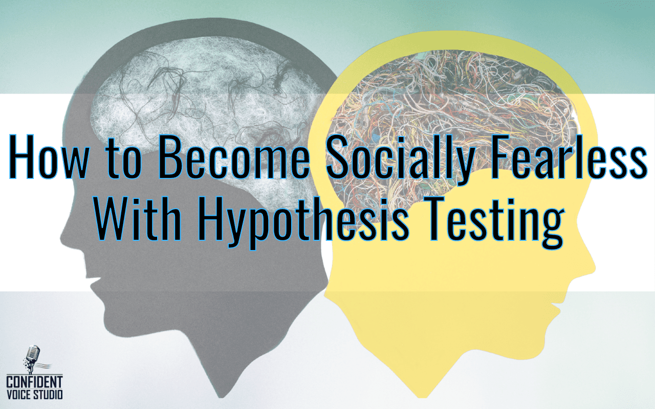 How to Become Socially Fearless With Hypothesis Testing