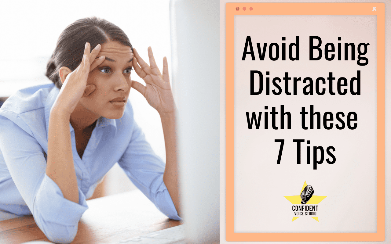 Avoid Being Distracted with these 7 Tips