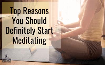Top Reasons You Should Definitely Start Meditating