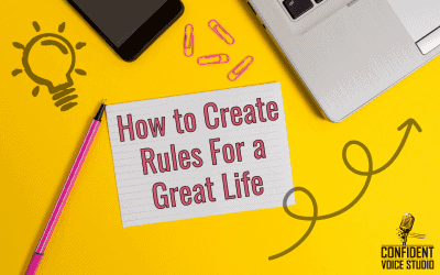 How to Create Rules For a Great Life