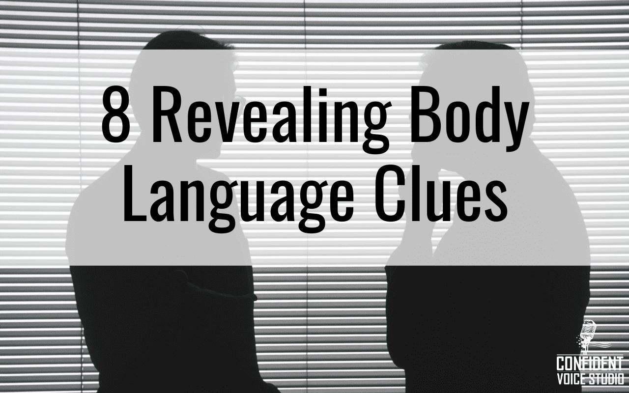 8 Revealing Body Language Clues