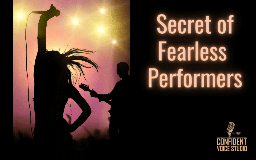 Secrets of Fearless Performers