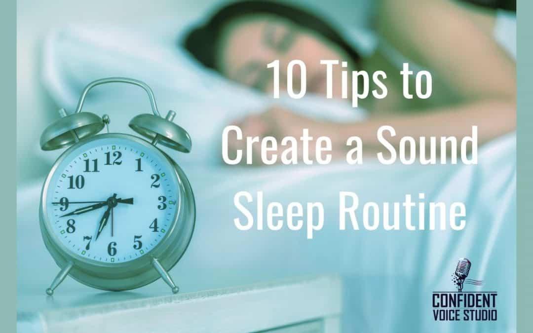 10 Tips to Create a Sound Sleep Routine