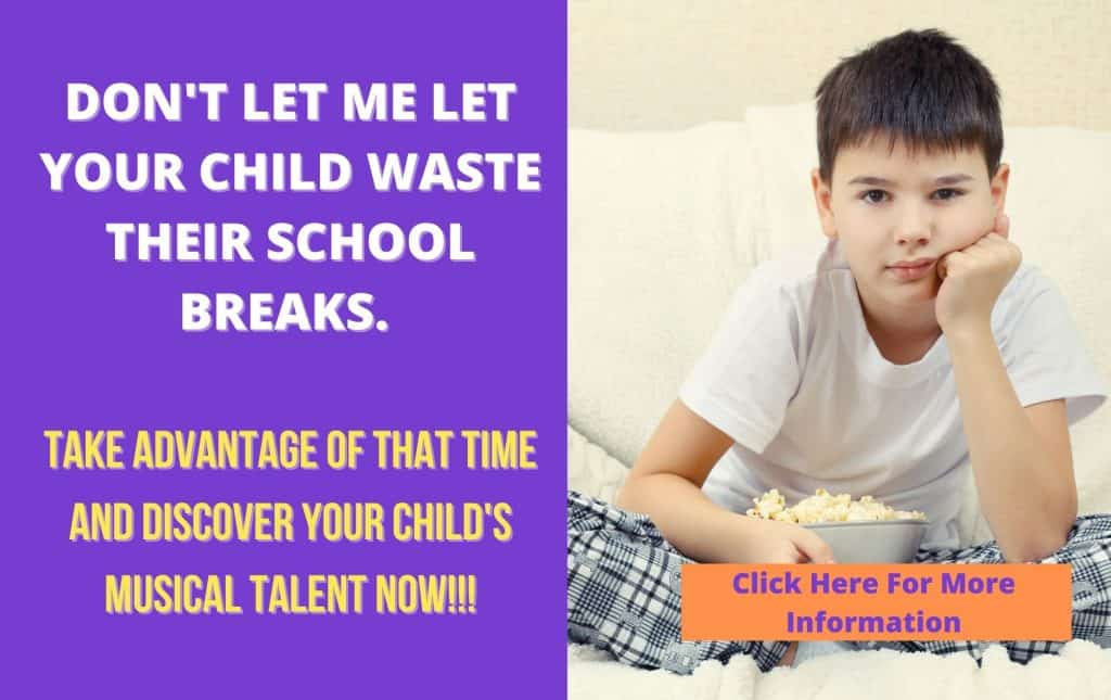 Don't let me let your child waste their summer break. Take advantage and discover their musical talent now