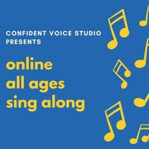 Online Sing Along at Confident Voice Studio