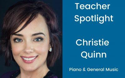 Teacher Profile: Christie Quinn