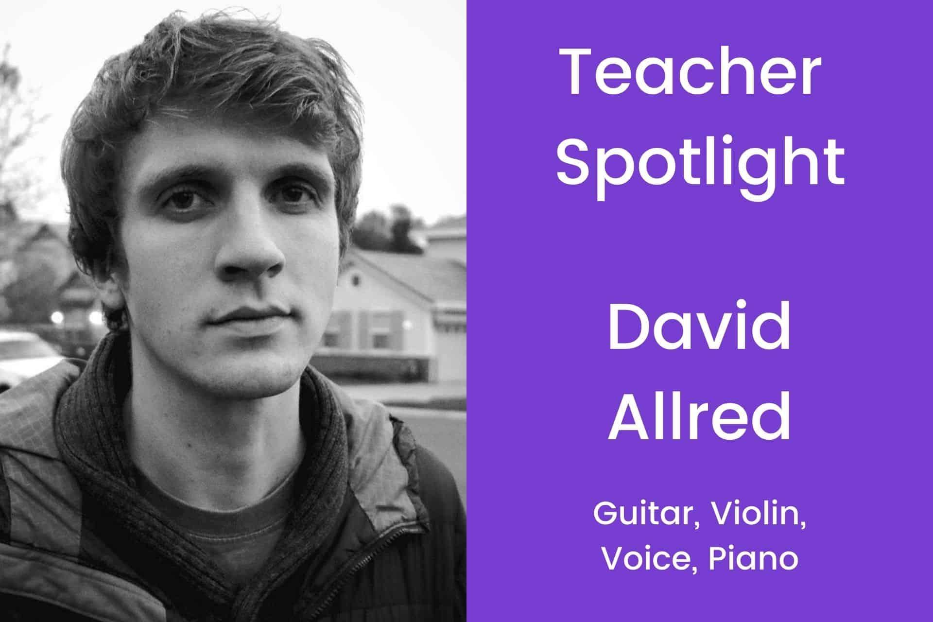 Teacher Spotlight David Allred